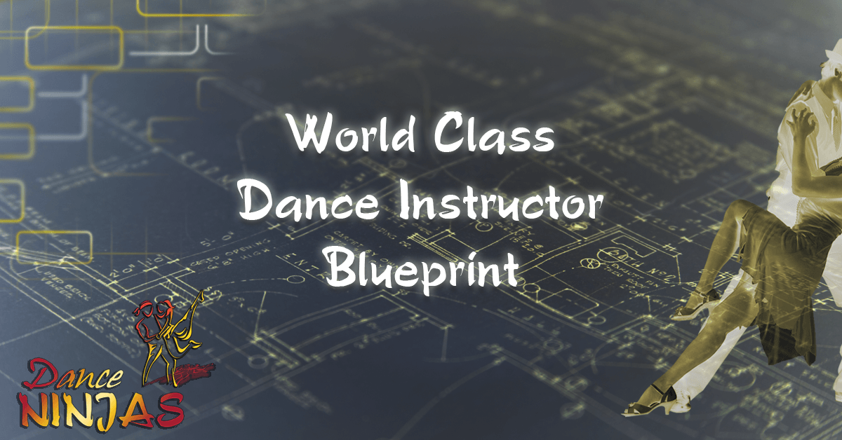 Dance ninjas world class dance instructor blueprint send me the blueprint malvernweather Gallery